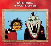 Käfer Mary und Graf Bremsula