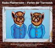Radio Plapperzahn - Perlen der Tiermusik