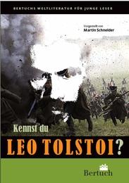 Kennst du Leo Tolstoi?