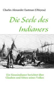 Die Seele des Indianers