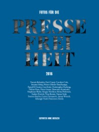 Fotos für die Pressefreiheit 2016