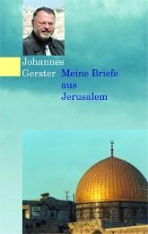 Meine Briefe aus Jerusalem