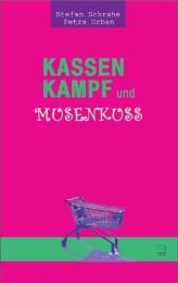 Kassenkampf und Musenkuss