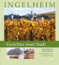 Ingelheim. Gesichter einer Stadt
