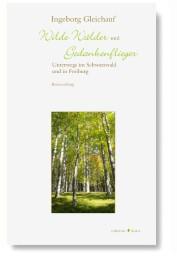 Wilde Wälder und Gedankenflieger