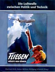 Die Luftwaffe zwischen Politik und Technik