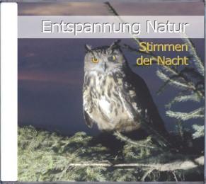 Entspannung Natur - Stimmen der Nacht