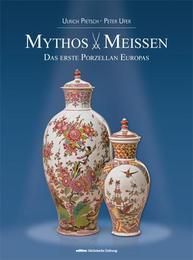 Mythos Meissen
