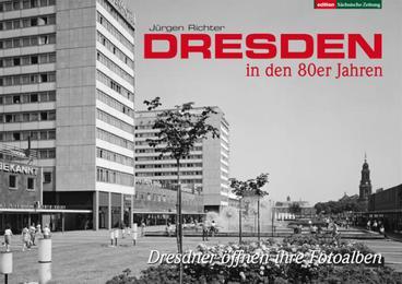 Dresden in den 80er Jahren