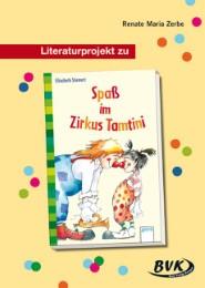 Literaturprojekt 'Spaß im Zirkus Tamtini' von Elisabeth Stiemert