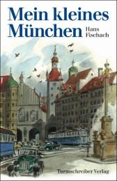 Mein kleines München