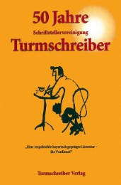 50 Jahre Schriftstellervereinigung Turmschreiber