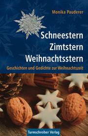 Schneestern, Zimtstern, Weihnachtsstern