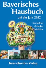 Bayerisches Hausbuch auf das Jahr 2022