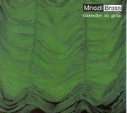 Mnozil Brass - dasselbe in grün