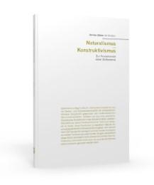 Naturalismus/Konstruktivismus