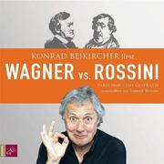 Wagner vs.Rossini