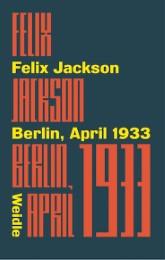 Berlin, April 1933 - Cover