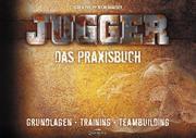 Jugger - Das Praxisbuch