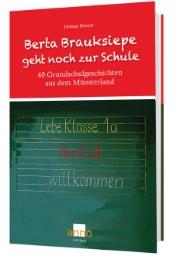 Berta Brauksiepe geht noch zur Schule