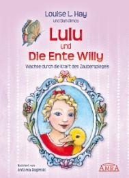 Lulu und die Ente Willy - Wachse durch die Kraft des Zauberspiegels