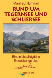 Rund um Tegernsee und Schliersee