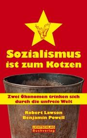 Sozialismus ist zum Kotzen