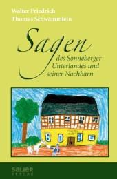 Sagen des Sonneberger Unterlandes und seiner Nachbarn