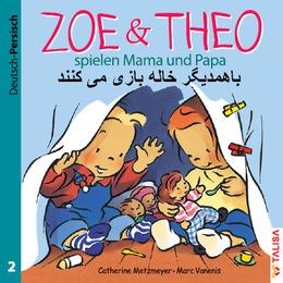 Zoe & Theo spielen Mama und Papa