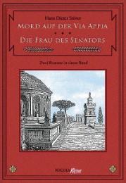 Mord auf der Via Appia/Die Frau des Senators