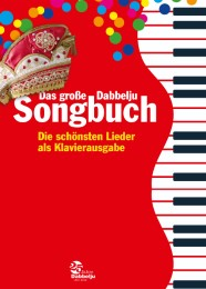 Das große Dabbelju Songbuch