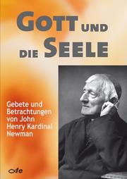 Gott und die Seele