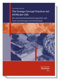 The Foreign Corrupt Practices Act (FCPA) der USA