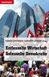 Entfesselte Wirtschaft - Gefesselte Demokratie