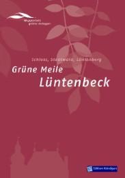 Grüne Meile Lüntenbeck