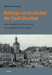 Beiträge zur Geschichte der Stadt Glauchau