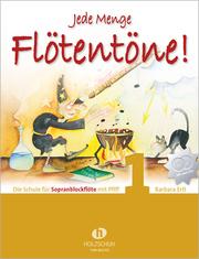 Jede Menge Flötentöne 1 - Sopranflöte