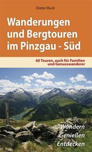 Wanderungen und Bergtouren im Pinzgau Süd