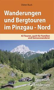 Wanderungen und Bergtouren im Pinzgau Nord