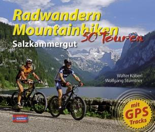 Radwandern Mountainbiken - Salzkammergut