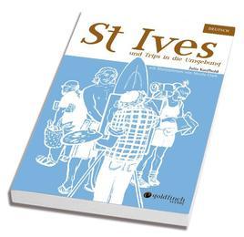 St Ives und Trips in die Umgebung
