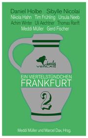 Ein Viertelstündchen Frankfurt - Band 2