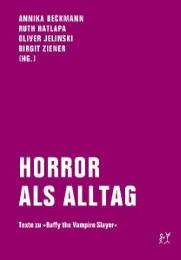 Horror als Alltag