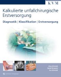 Kalkulierte unfallchirurgische Erstversorgung