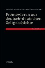 Promovieren zur deutsch-deutschen Zeitgeschichte