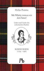 Mit Whisky trotzen wir dem Satan!