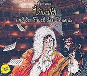 Antonio Vivaldi und der Fluch des Phönix