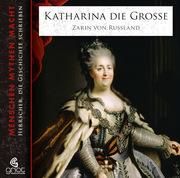 Katharina die Große - Zarin von Russland