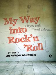 My way into Rock'n'Roll