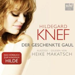 Hildegard Knef: Der geschenkte Gaul